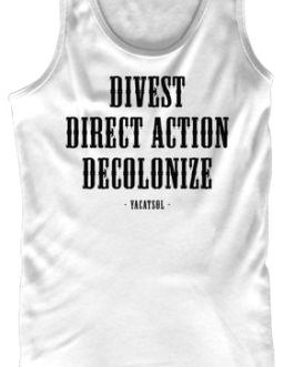 Divest, Direct Action, Decolonize collection