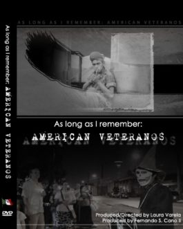 As Long as I Remember: American Veteranos DVD